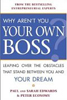 Why Aren't You Your Own Boss? Graphic