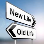 Changing directions Old Life to New Life